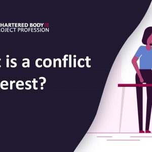 Project Management: Conflicts of interest | Ethics and Professionalism