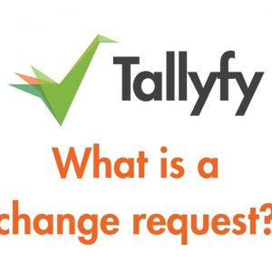 Tallyfy - What are Change Requests?