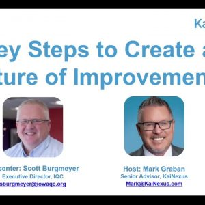 6 Key Steps to Create a Culture of Improvement [WEBINAR RECORDING] - via KaiNexus