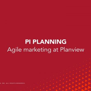 The Journey: PI Planning at Planview