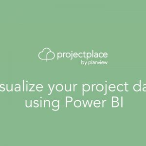 Visualize your Projectplace data using PowerBI
