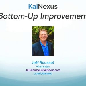 Webinar: A Quick Peek into Bottom-Up Improvement Software