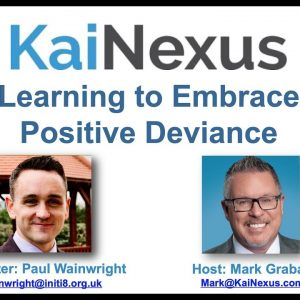 Webinar Recording: Learning to Embrace Positive Deviance