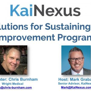 Webinar Recording: Solutions for Sustaining an Improvement Program