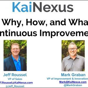 Webinar: The Why, How and What of Continuous Improvement