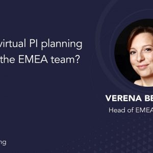 What is virtual PI planning like for the EMEA team?