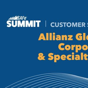 Allianz: AGCS' SAFe Journey To Become a Data Driven Enterprise