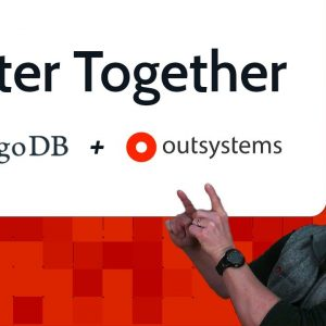 MongoDB and OutSystems - Better Together!