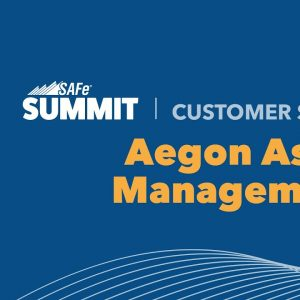 Aegon Asset Management Unites Executives and Global Teams to Deliver Faster and More Predictably