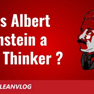 Albert Einstein Quotes - Was Albert Einstein a Lean Thinker?