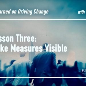 Lesson Three: Make Measures Visible