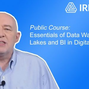 Live Streaming Public Course: Essentials of Data Warehouses, Lakes and BI in Digital Business