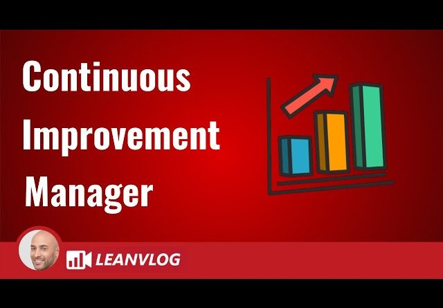 Continuous Improvement Manager - The Role and Responsibilities