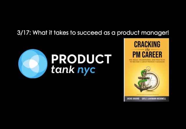 ProductTank NYC: What it takes to succeed as a product manager!