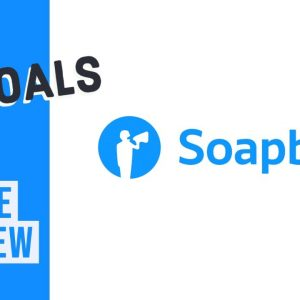 Soapbox Feature Overview - Goals