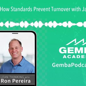 GA 356 | How Standards Prevent Turnover with Jason Haines