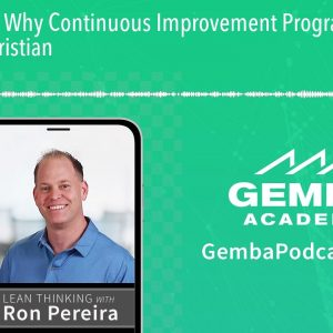 GA 364 | Why Continuous Improvement Programs Fail with Peter Christian