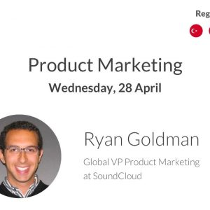 Regional ProductTank: Ryan Goldman | Global VP Product Marketing at SoundCloud