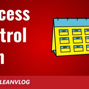 Process Control Plan - The Best Way to Control Processes