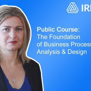 Live Streaming Public Course: The Foundation of Business Process Modelling, Analysis & Design