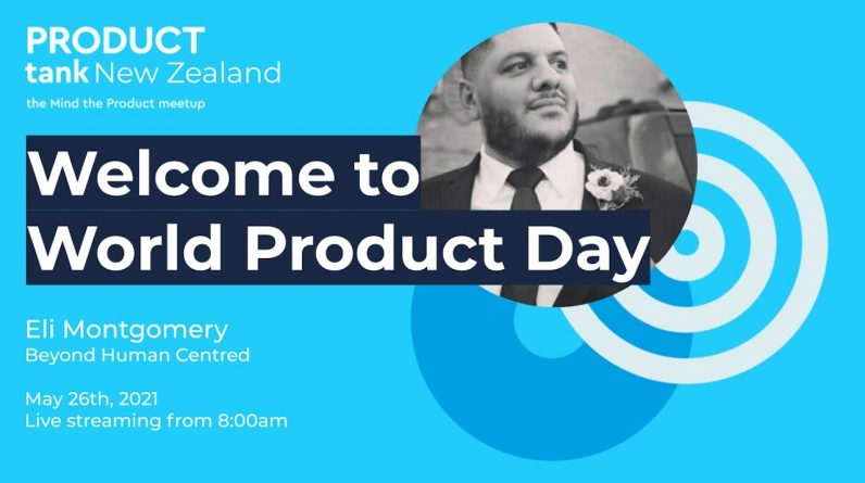 ProductTank New Zealand - World Product Day 2021