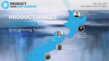 ProductTank NZ - Product Voices Aotearoa