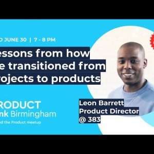 ProductTank Birmingham: Lessons from How we Transitioned from Projects to Products