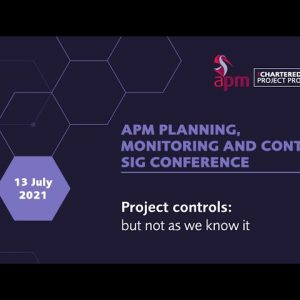 APM PMC SIG conference 2021, Project controls: but not as we know it, Welcome to the conference