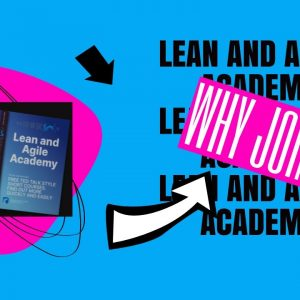 Join the Lean and Agile Academy