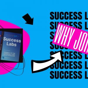 Why we created Success Labs for our customers?