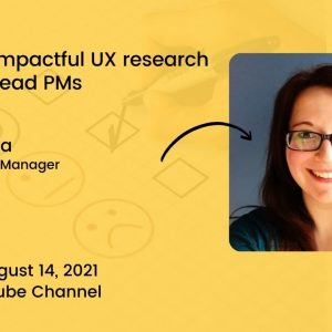 PT Delhi - Driving Impactful UX Research w/ Laura Rueda, Group Product Manager, Typeform