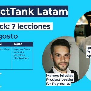 ProductTank Latam - Discovery & Delivery Dual Track - 7 lecciones