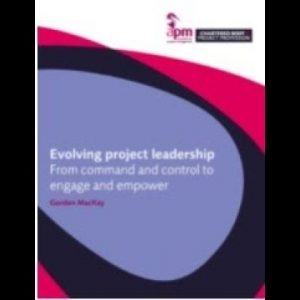 Evolving project leadership from command and control to engage and empower – the story