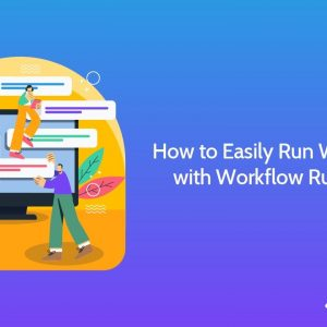 How to Easily Run Workflows with Workflow Run Links