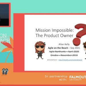 Mission Impossible: The Product Owner - Allan Kelly